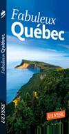 Fabuleux Québec