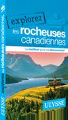 Explorez les Rocheuses canadiennes