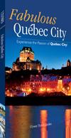 Fabulous Québec City