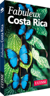 Fabuleux Costa Rica