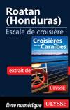 Roatan (Honduras) - Escale de croisière