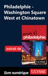 Philadelphie - Washington Square West et Chinatown