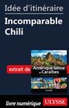 Idée d'itinéraire - Incomparable Chili
