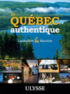 Le Qubec authentique - Lanaudire et Mauricie