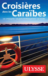 Croisires dans les Carabes