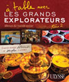 /A table avec Les Grands Explorateurs