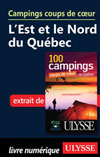Campings coups de c&oelig;ur L'Est et le Nord du Qu&eacute;bec (PDF)