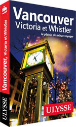 Vancouver, Victoria et Whistler