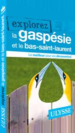 Explorez la Gaspésie et le Bas-Saint-Laurent