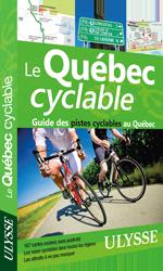 Le Québec cyclable - Guide des pistes cyclables au Québec