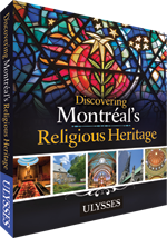 Discovering Montréal's Religious Heritage