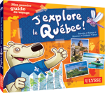 J'explore le Québec – Mon premier guide de voyage