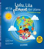 Lulu, Lila et la plume qui plane – une initiation au voyage
