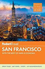 Fodor San Francisco with the Best of Napa & Sonoma