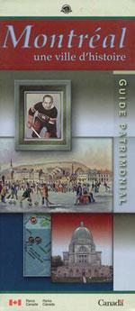 Montréal, une Ville d'Histoire - Guide Patrimonial