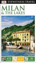 Eyewitness Milan & the Lakes