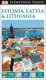 Eyewitness Estonia, Latvia & Lithuania