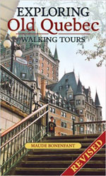 Exploring Old Quebec - Walking Tours