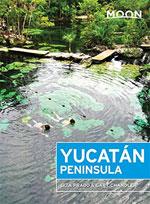 Moon Yucatan Peninsula, 12th Ed.