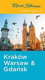 Rick Steves Snapshot Krakow, Warsaw & Gdansk