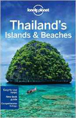 Lonely Planet Thailand's Islands & Beaches, 10th Ed.