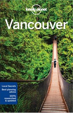 Lonely Planet Vancouver, 7th Ed.