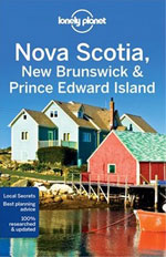 Lonely Planet Nova Scotia, New Brunswick, Pei, 4th Ed.