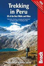 Bradt Peru Trekking: 50 of the Best Walks & Hikes, 1st Ed.