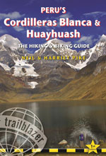 Trailblazer Peru's Cordilleras Blanca & Huayhuash, 1st Ed.