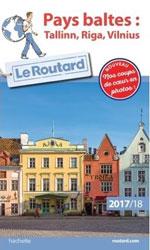 Routard Pays Baltes : Tallin, Riga, Vilnius