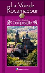 Voie de Rocamadour Vers Compostelle en Limousin, Haut-Quercy