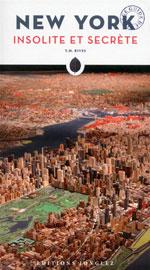 New York Insolite et Secrète