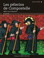 Les Pèlerins de Compostelle, une Fabuleuse Épopée