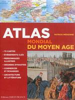 Atlas Mondial du Moyen Âge