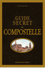 Guide Secret de Compostelle