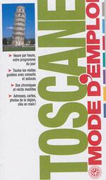Gallimard Mode d'Emploi: Toscane