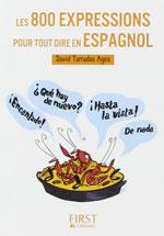 800 Expressions Pour Tout Dire en Espagnol