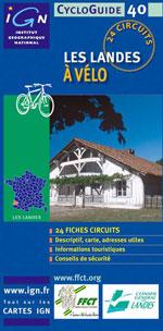 Ign Cycloguide 24 Circuits - les Landes à Vélo
