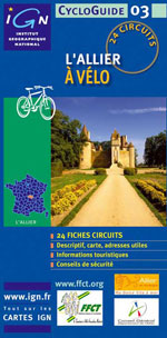 Ign Cycloguide 24 Circuits - l'Allier à Vélo