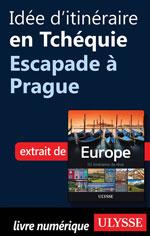 Idée d'itinéraire en Tchéquie - Escapade à Prague