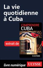 La vie quotidienne à Cuba