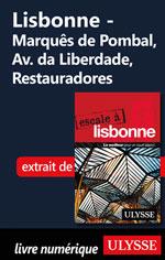 Lisbonne -Marquês de Pombal, Av. da Liberdade, Restauradores