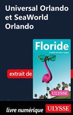 Universal Orlando et SeaWorld Orlando