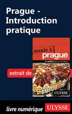 Prague - Introduction pratique