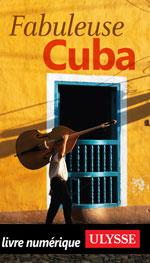 Fabuleuse Cuba