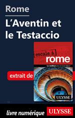 Rome - L'Aventin et le Testaccio