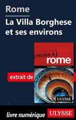 Rome - La Villa Borghese et ses environs