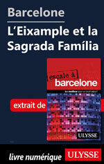 Barcelone - L'Eixample et la Sagrada Família