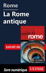 Rome - La Rome antique