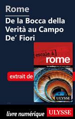 Rome - De la Bocca della Verità au Campo De' Fiori